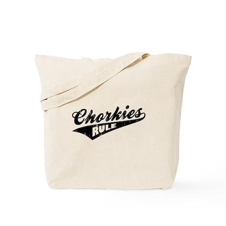 Chorkies Rule Tote Bag