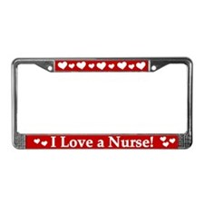 I Love a Nurse License Plate Frame