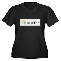 Be A Fan Women's Plus Size V-Neck Dark T-Shirt