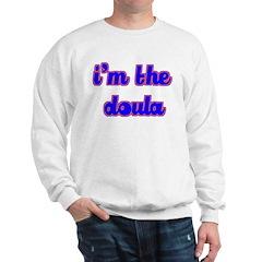 I'm the doula Sweatshirt