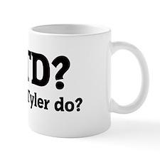 What would Tyler do? Mug