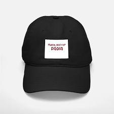 Thank God For Paola Baseball Hat