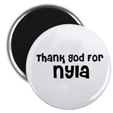 Thank God For Nyla Magnet