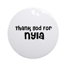 Thank God For Nyla Ornament (Round)
