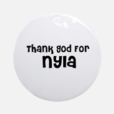 Thank God For Nyla Ornament (Round)
