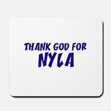 Thank God For Nyla Mousepad