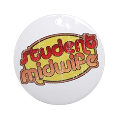 Student Midwife (faded) Ornament (Round)