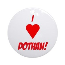 I Love Dothan! Ornament (Round)