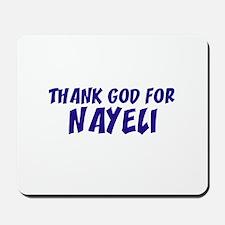 Thank God For Nayeli Mousepad