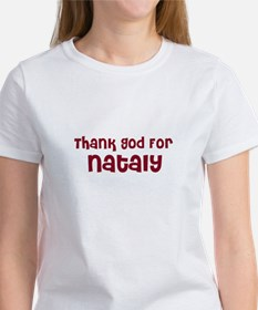 Thank God For Nataly Women's T-Shirt