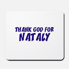 Thank God For Nataly Mousepad