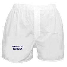 Thank God For Nataly Boxer Shorts