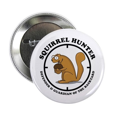 "Squirrel Hunter 2.25"" Button (10 pack)"