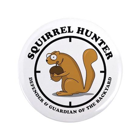 "Squirrel Hunter 3.5"" Button"