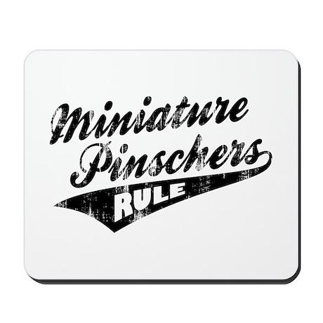 Miniature Pinschers Rule Mousepad