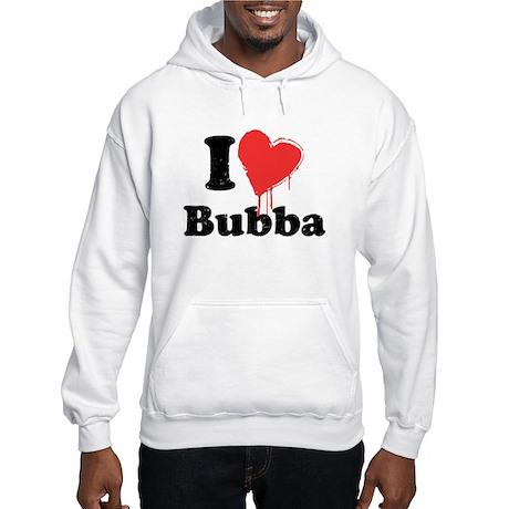 I heart bubba Hooded Sweatshirt