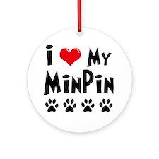 I Love My Min Pin Ornament (Round)