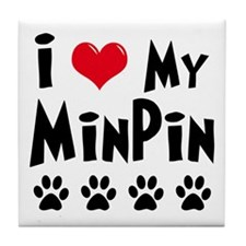 I Love My Min Pin Tile Coaster