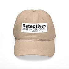 Detectives do it under cover - Baseball Cap
