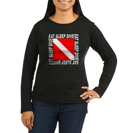 Eat Sleep Dive Women's Long Sleeve Dark T-Shirt