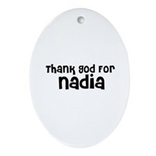 Thank God For Nadia Oval Ornament