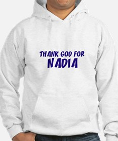 Thank God For Nadia Hoodie