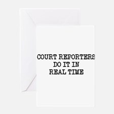 Court Reporters Do It In Real Greeting Card