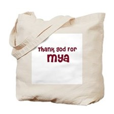 Thank God For Mya Tote Bag