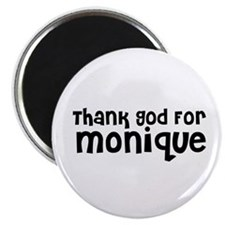 Thank God For Monique Magnet