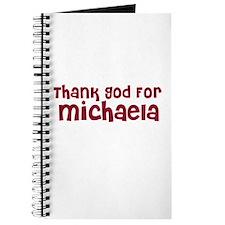 Thank God For Michaela Journal
