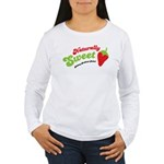 Naturally Sweet Women's Long Sleeve T-Shirt