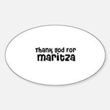 Thank God For Maritza Oval Decal