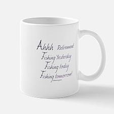 Ahhh Retirement, and Fishing! Mug