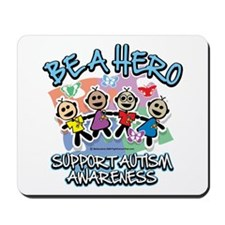 Autism Be A Hero Mousepad