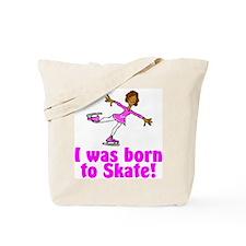 Born to Skate Olivia Tote Bag