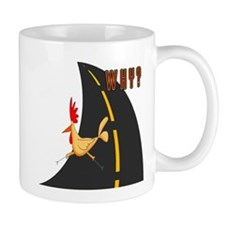 Why Did The Chicken Cross The Road? Mug