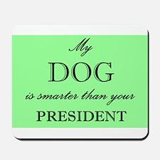 Smarter Dog Mousepad