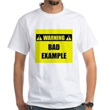 WARNING: Bad Example Shirt