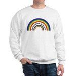 Double Rainbow all the way! Sweatshirt