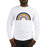 Double Rainbow all the way! Long Sleeve T-Shirt