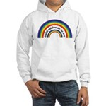 Double Rainbow all the way! Hooded Sweatshirt