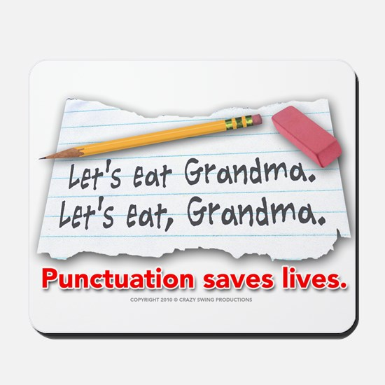 Punctuation Saves Lives Mousepad