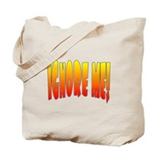Unique Ignorance Tote Bag