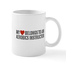 My Heart Aerobics Instructor Mug