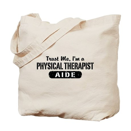 Physical Therapist Aide Tote Bag