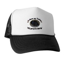 I WILL be a Guide Dog Trucker Hat
