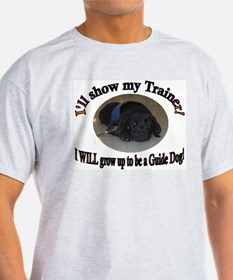 I WILL be a Guide Dog T-Shirt