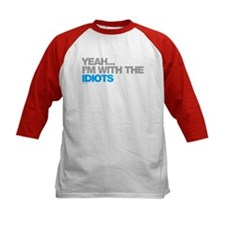 I'm With The Idiots Tee