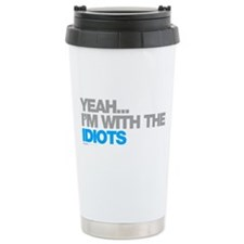 I'm With The Idiots Stainless Steel Travel Mug