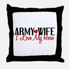 Army Wife - Love My Hero Throw Pillow